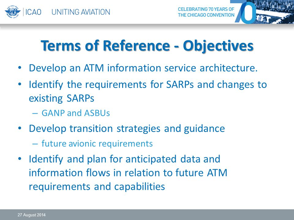 Terms of Reference - Objectives Develop an ATM information service architecture.