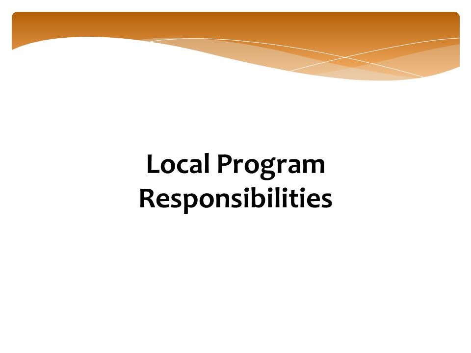 Local Program Responsibilities