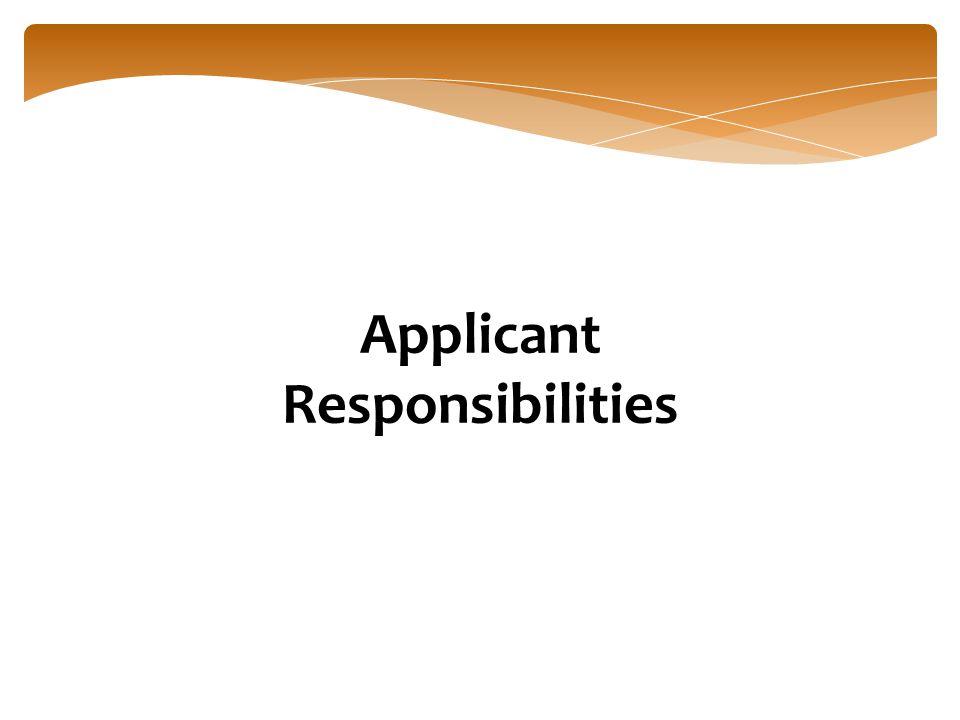 Applicant Responsibilities