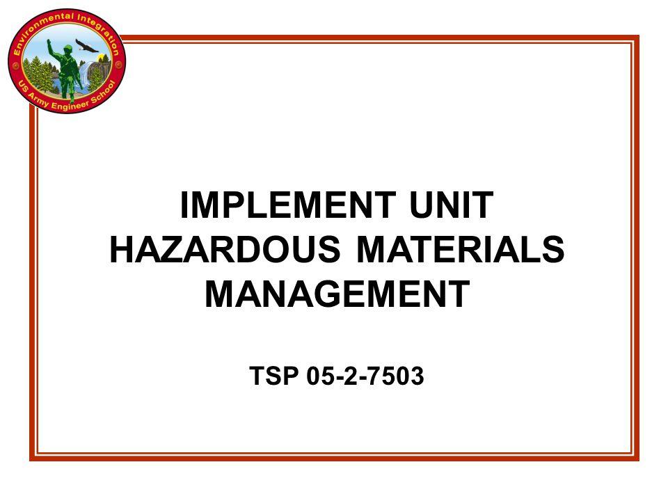 IMPLEMENT UNIT HAZARDOUS MATERIALS MANAGEMENT TSP 05-2-7503