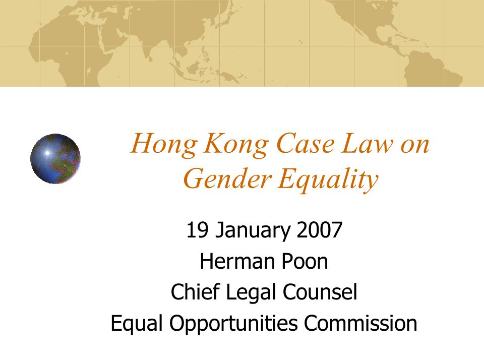Advancement in Gender Equality 2 Sex Discrimination Ordinance Non-discrimination, an enforceable legal right Equal Opportunities Commission Involvement in legal action