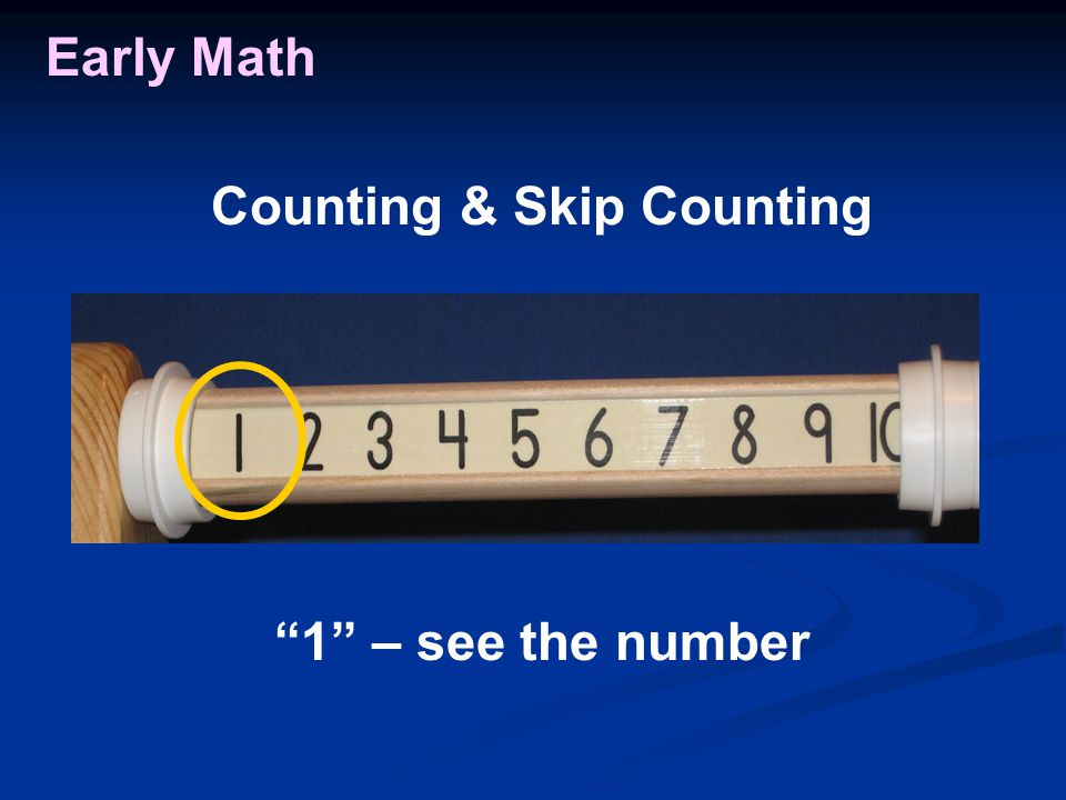 Early Math 1 – see the number Counting & Skip Counting