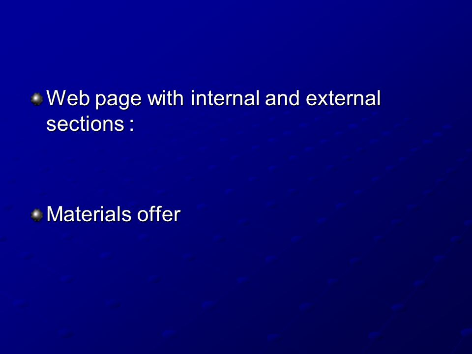 Web page with internal and external sections : Materials offer