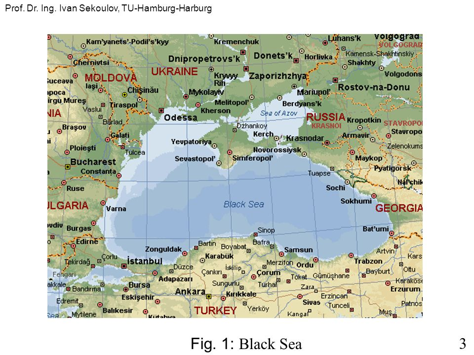 3 Fig. 1: Black Sea
