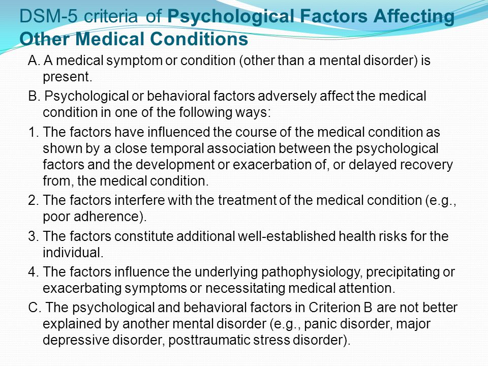 DSM-5 criteria of Psychological Factors Affecting Other Medical Conditions A.
