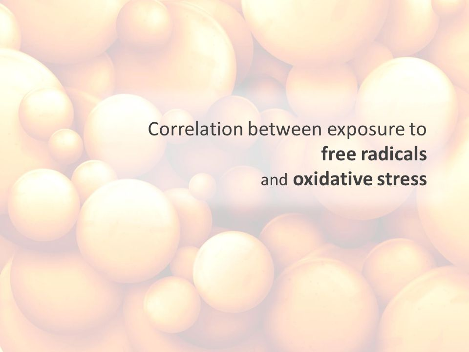 Correlation between exposure to free radicals and oxidative stress