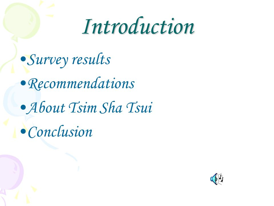 Introduction Survey results Recommendations About Tsim Sha Tsui Conclusion