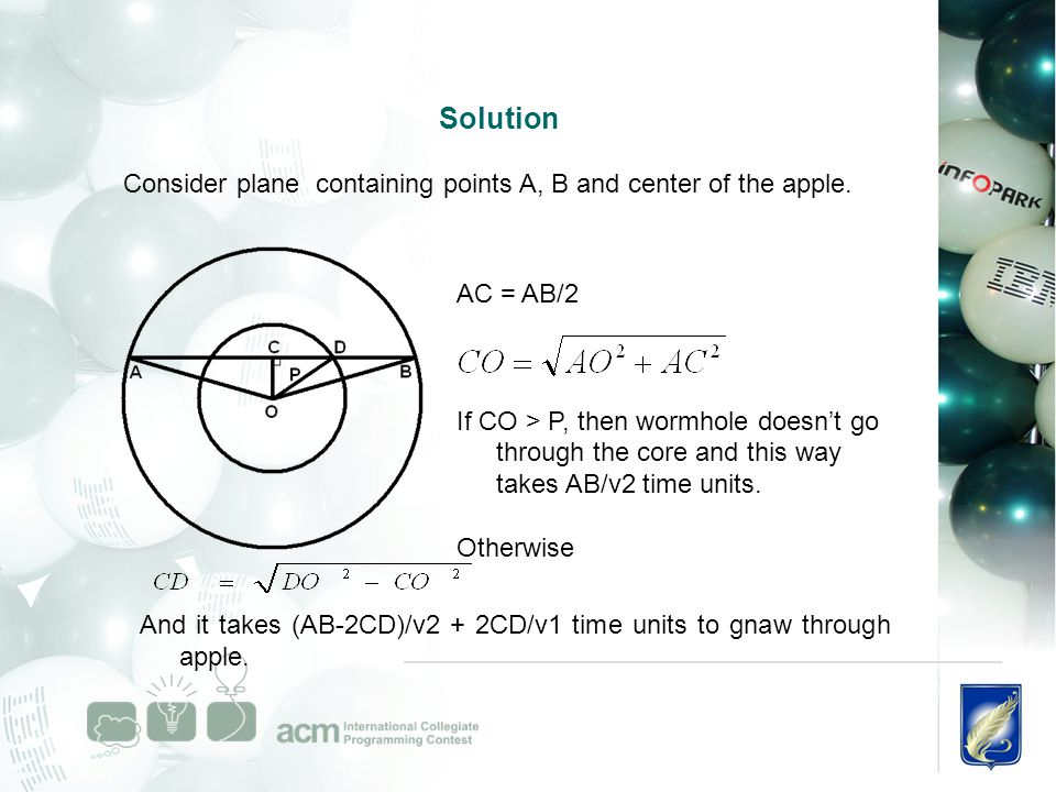 Solution Consider plane containing points A, B and center of the apple.