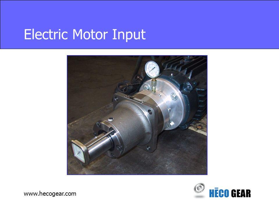 www.hecogear.com Electric Motor Input