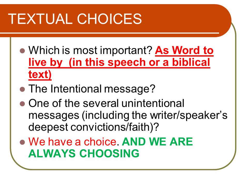 TEXTUAL CHOICES Which is most important.