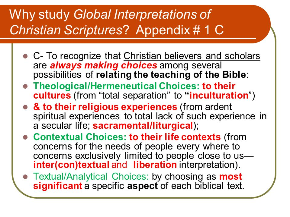 Why study Global Interpretations of Christian Scriptures.