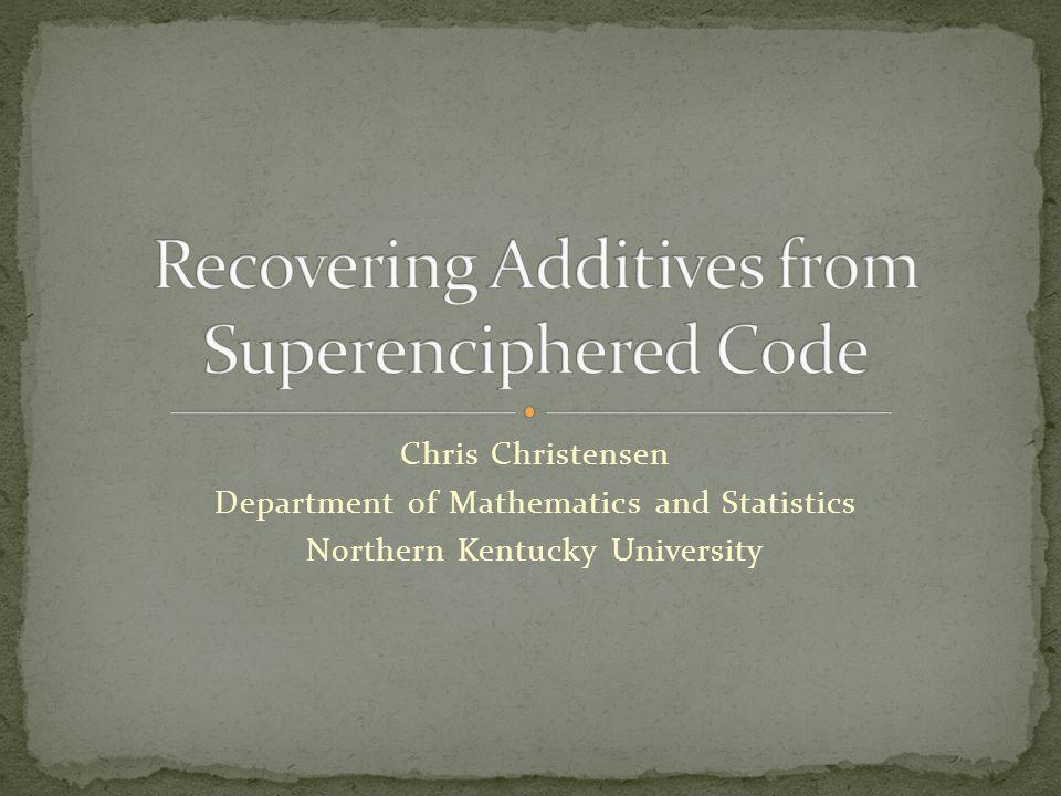 Chris Christensen Department of Mathematics and Statistics Northern Kentucky University