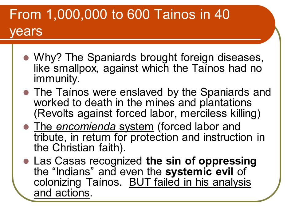From 1,000,000 to 600 Tainos in 40 years Why.