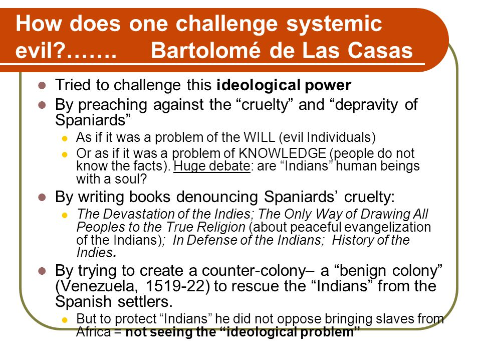 How does one challenge systemic evil?…….