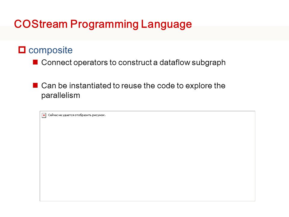 COStream Programming Language 8 composite Main(){ graph stream S=A(){… } stream T=B(){…} stream P=C(T,S){…} } A B C  Stream variable and dataflow graph construct Split AB Join C StreamIt: Introduce useless split-join nodes which makes programming hard and brings the overhead Costream: Easy to construct and make it simple