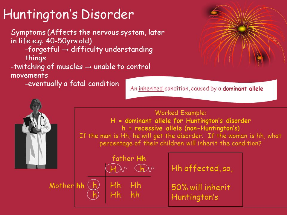 Huntington's Disorder Symptoms (Affects the nervous system, later in life e.g.