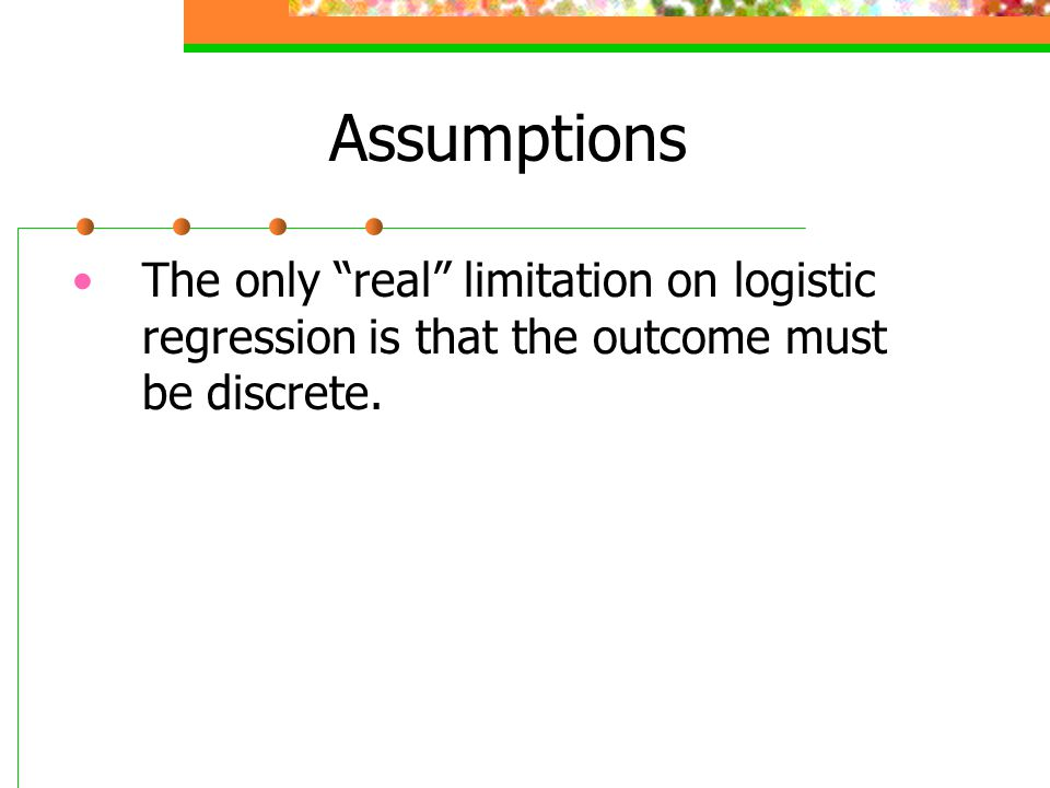 The logistic function The values in the regression equation b0 and b1 take on slightly different meanings.