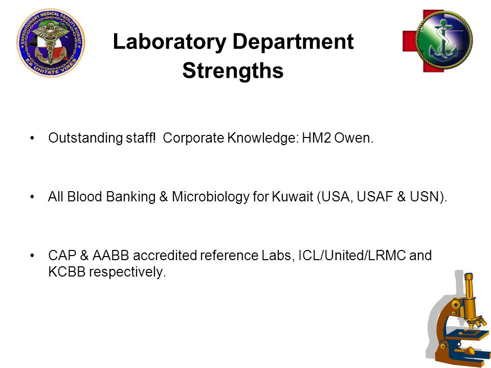 46 Laboratory Department Strengths Outstanding staff.
