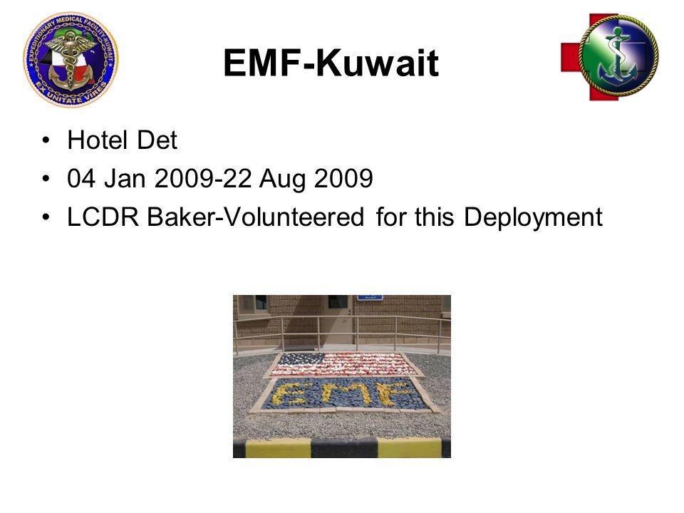 EMF-Kuwait Hotel Det 04 Jan 2009-22 Aug 2009 LCDR Baker-Volunteered for this Deployment