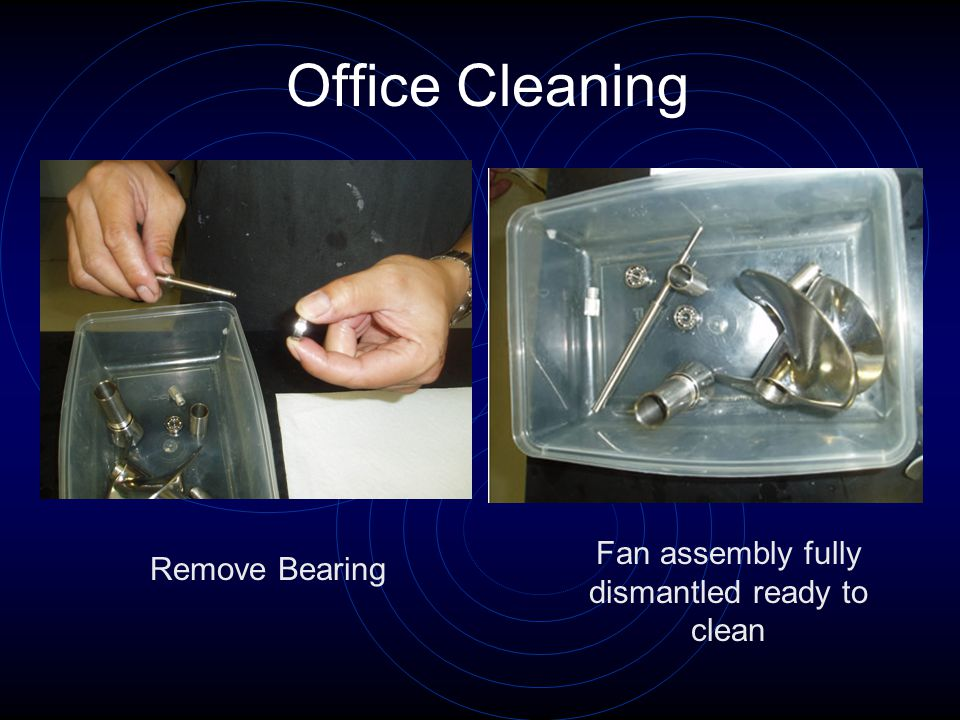 Office Cleaning Remove Bearing Fan assembly fully dismantled ready to clean
