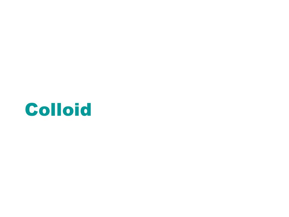 Colloid
