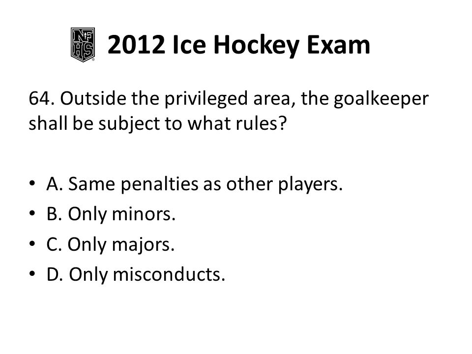 2012 Ice Hockey Exam 64.
