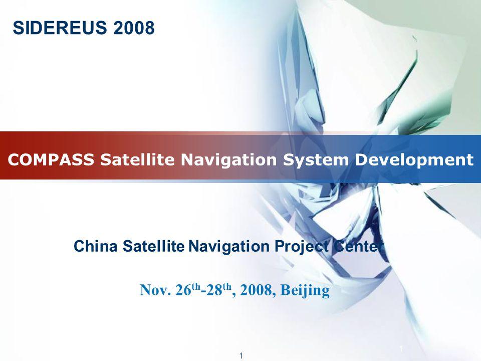 1 1 COMPASS Satellite Navigation System Development Nov.