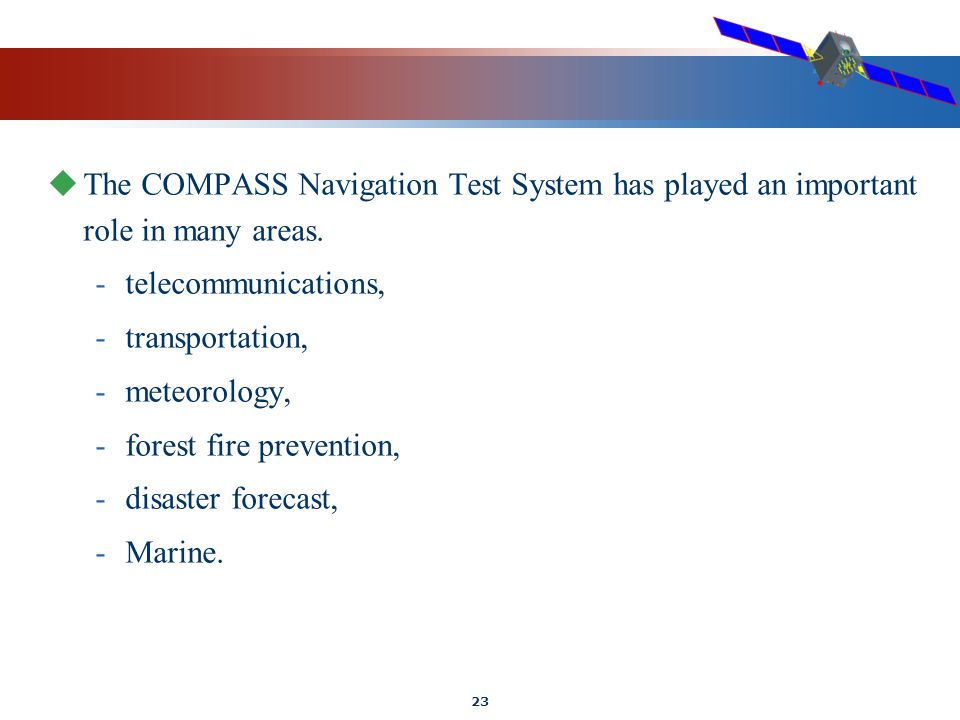 23  The COMPASS Navigation Test System has played an important role in many areas.