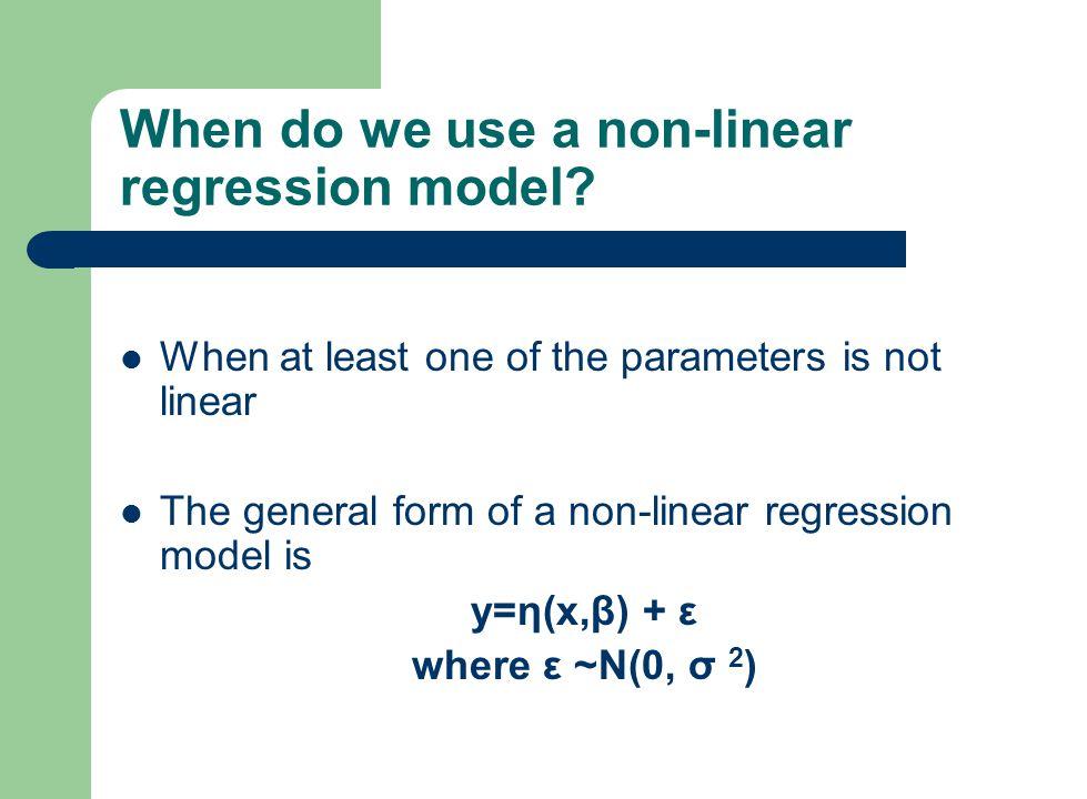 When do we use a non-linear regression model.