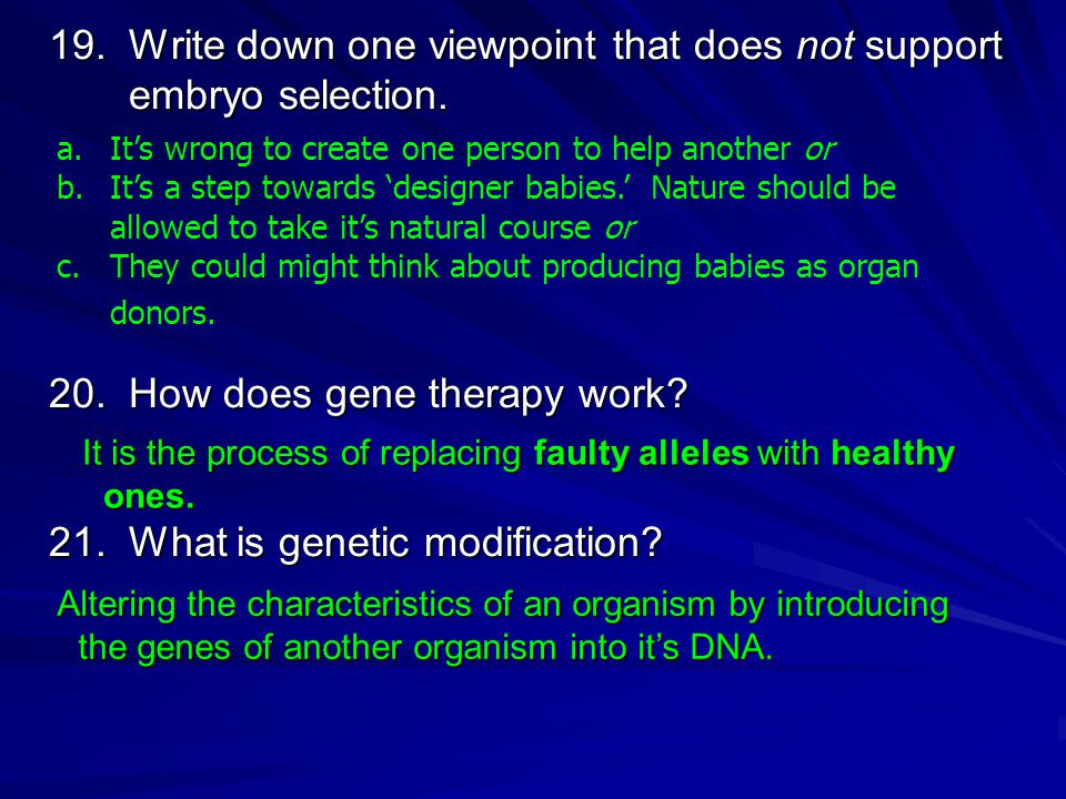 19.Write down one viewpoint that does not support embryo selection.