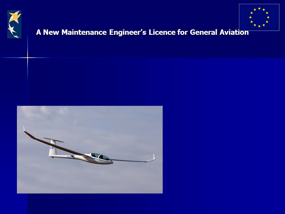 A New Maintenance Engineer's Licence for General Aviation