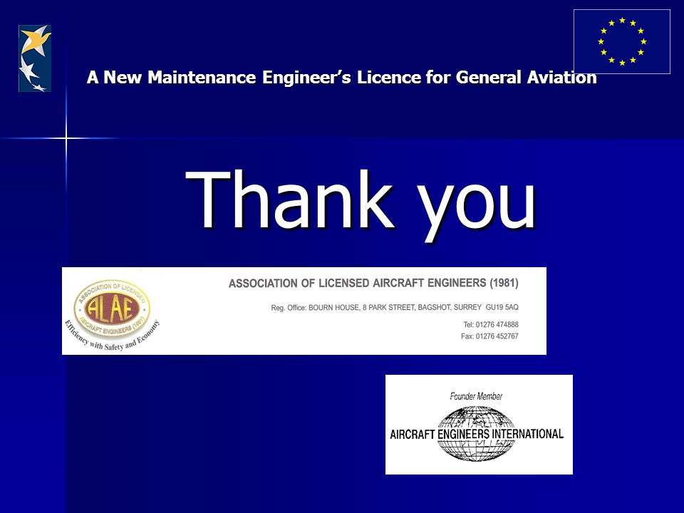 A New Maintenance Engineer's Licence for General Aviation Thank you