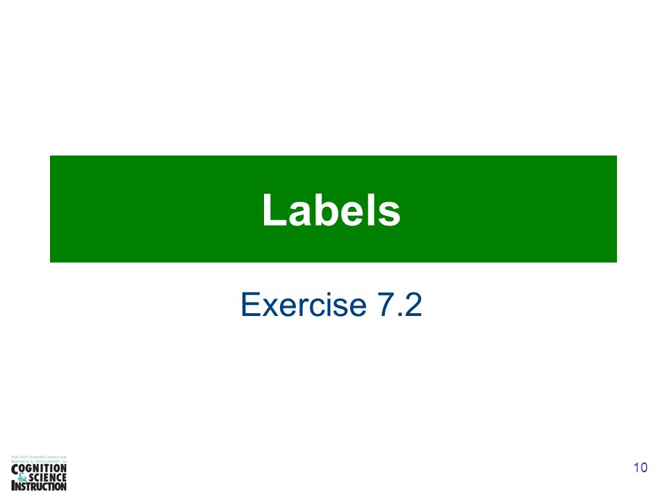 10 Labels Exercise 7.2