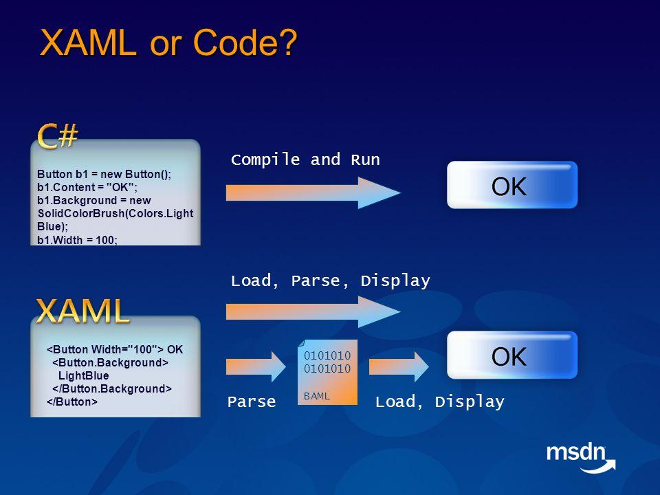 XAML or Code.