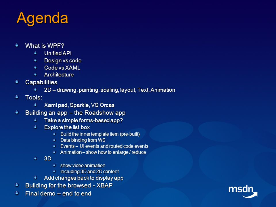 Agenda What is WPF.