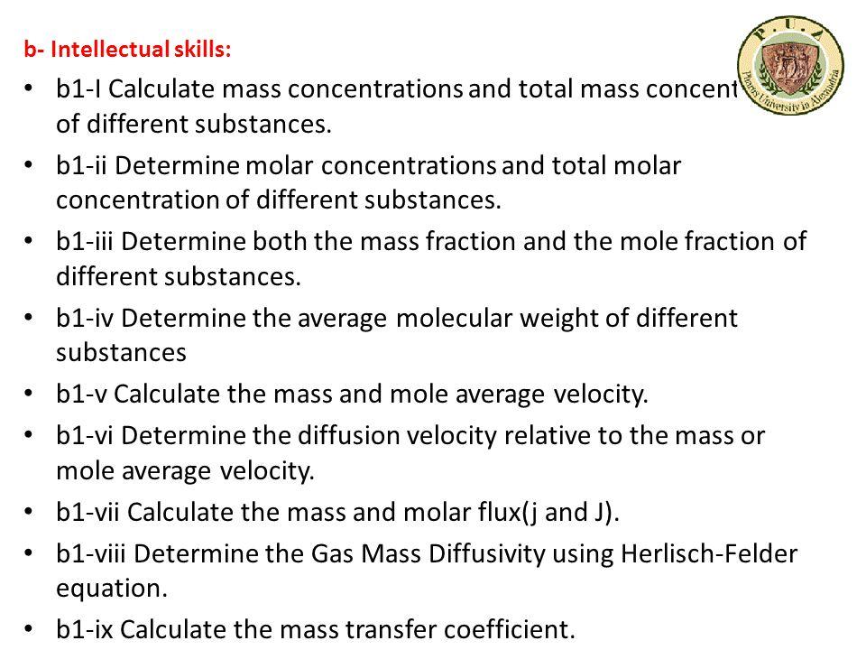 b- Intellectual skills: b1-I Calculate mass concentrations and total mass concentrations of different substances.