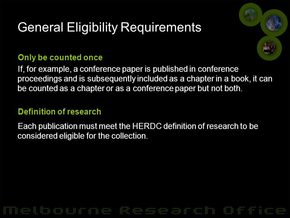Collection Timeline HERDC collection deadline –Friday February 28, 2014 Non-HERDC collection deadline –Monday 28 April 2014