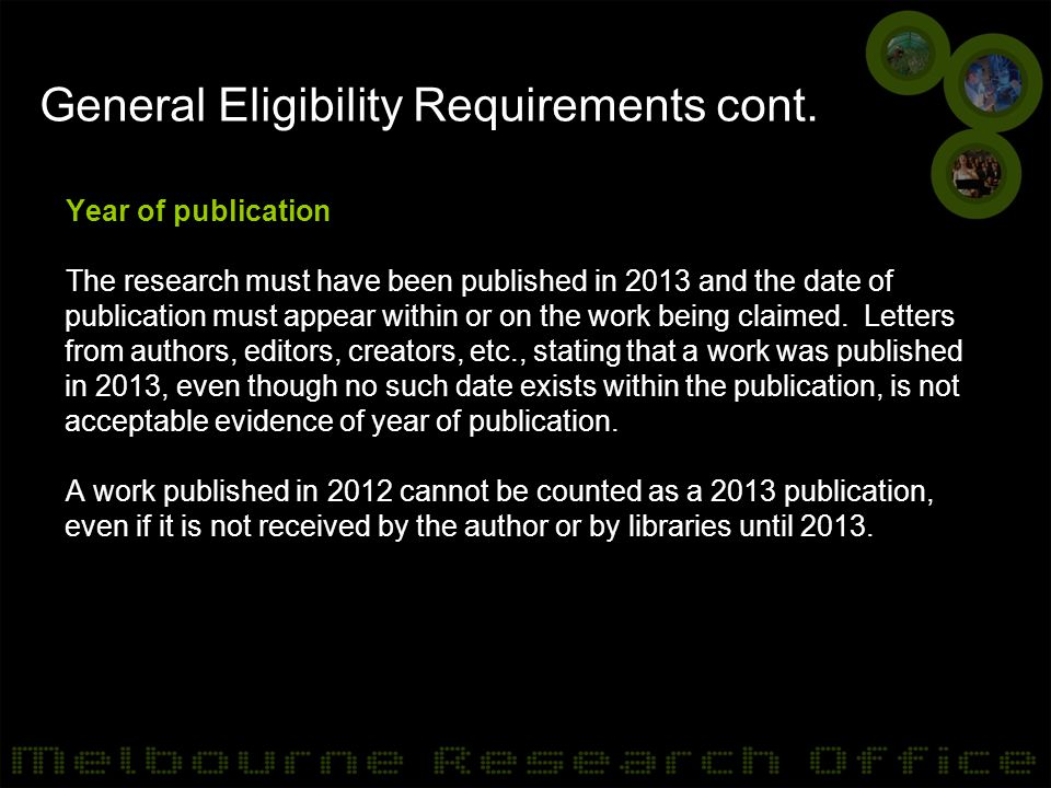 General Eligibility Requirements cont. Year of publication