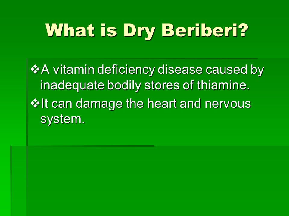 What is Dry Beriberi.