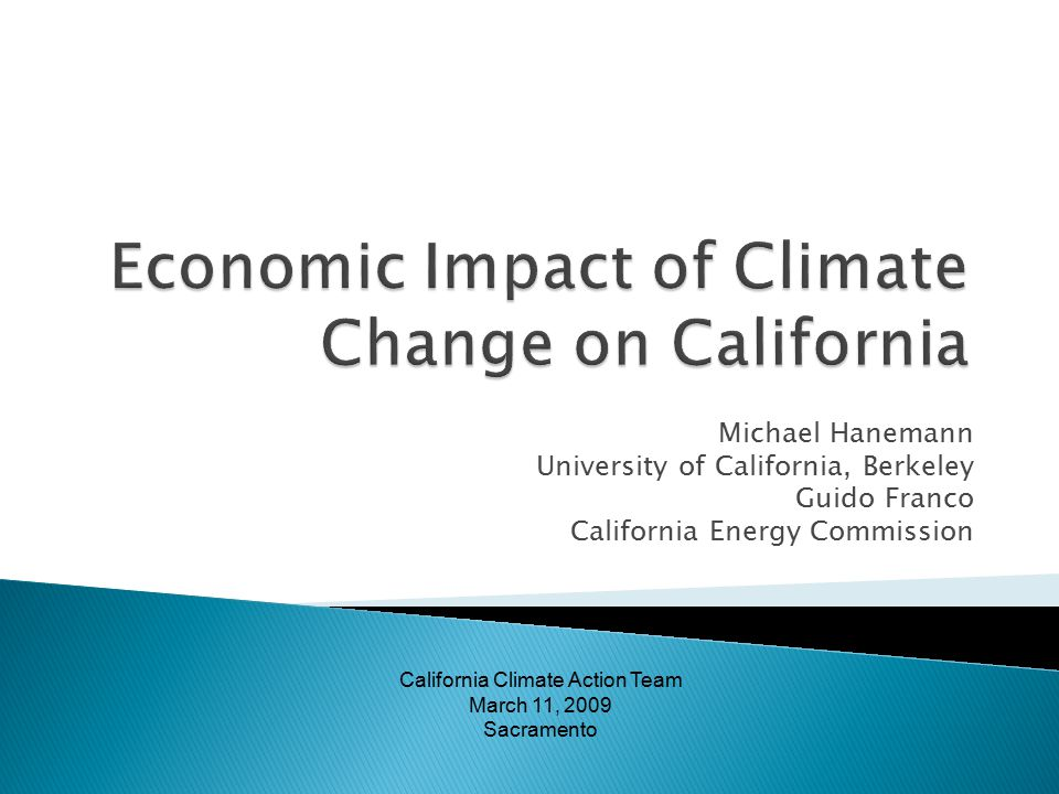  Economic researchers worked very closely with the physical scientists conducting the impacts studies.