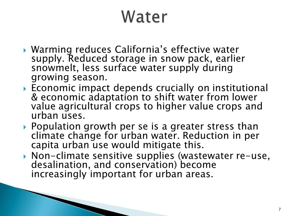 8 Climate Scenario Impact20502085 A2Water supply Delta failure <0.16 >14 <0.4 >>14 B1Water supply Delta failure<7 <0.14 <14 Water supply impacts assume perfect foresight and adaptation.