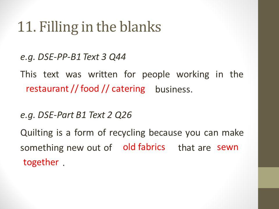 11. Filling in the blanks e.g.