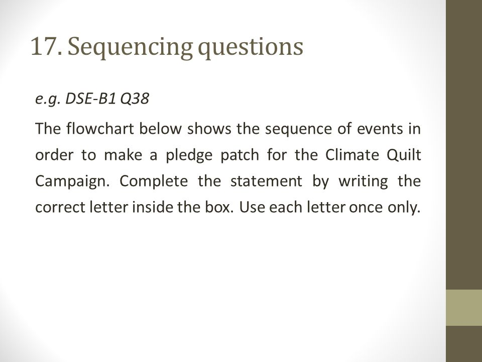 17. Sequencing questions e.g.