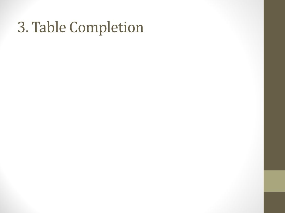 3. Table Completion