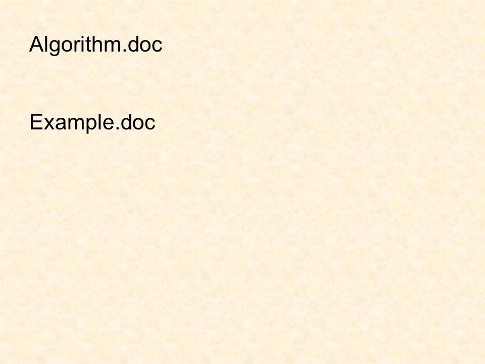 Algorithm.doc Example.doc