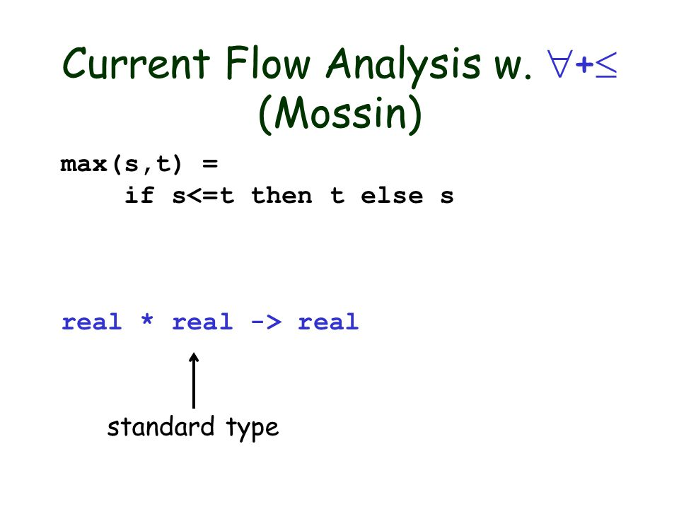 Flow Analysis Overview Source Code Type Instantiation Graph Flow Graph A B Type Inference CFL- Reachability Polymorphic Subtyping