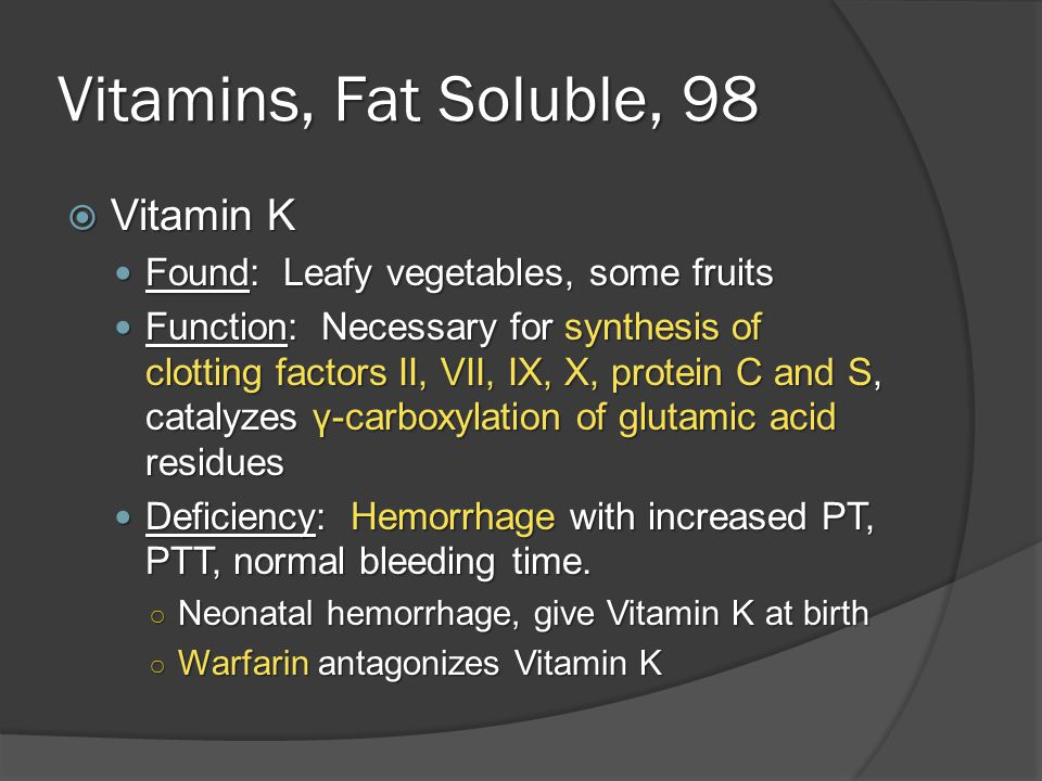 Vitamins, Water Soluble, 94  Vitamins B1 (thiamine), B2 (riboflavin), B3 (niacin), B5 (pantothenic acid), B6 pyridoxine, B12 (cobalamin), C (ascorbic acid, biotin, folate  All except B12 and folate wash out from body, low risk of toxicity