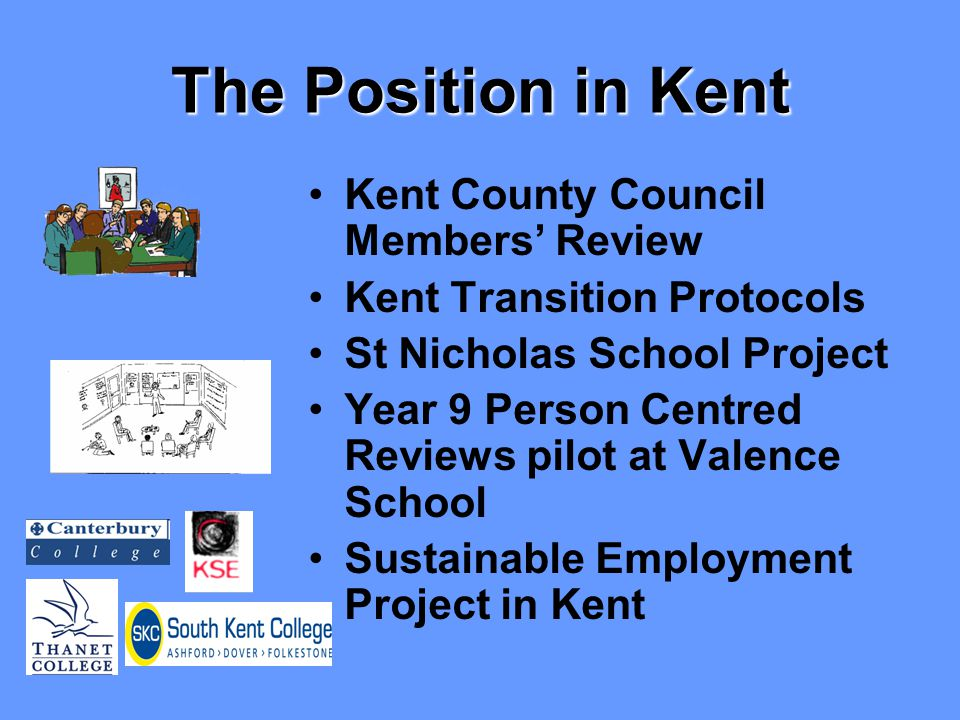 Who's involved KENT LEARNING DISABILITY PARTNERSHIP BOARD Valance School St Nicholas School