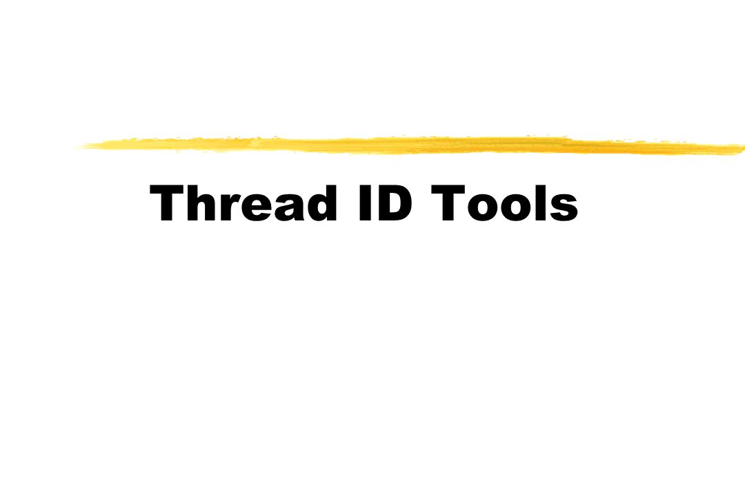 Thread ID Tools