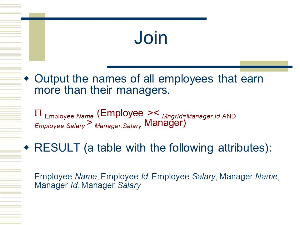 Join  Output the names of all employees that earn more than their managers.